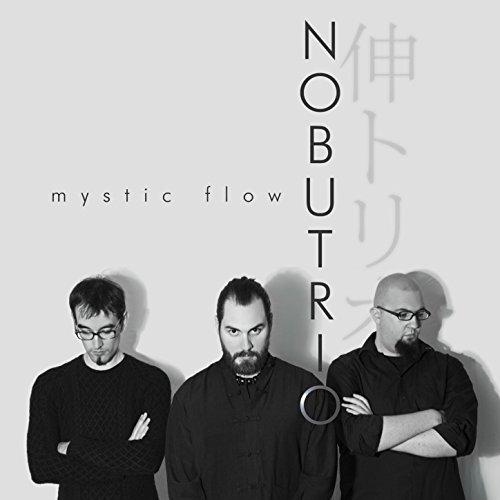 Nobu Trio - Mystic Flow