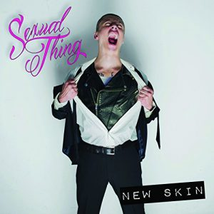 Sexual Thing - New Skin