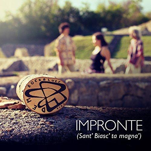 DEM - Impronte (Sant' Biasc' ta magna')