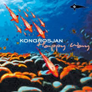 Kongrosjan - Happy Way