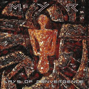 MYR - Days of Convergence