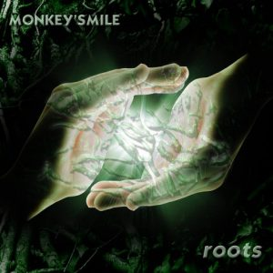 Monkey'Smile - Roots