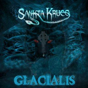 Sankta Kruco - Glacialis