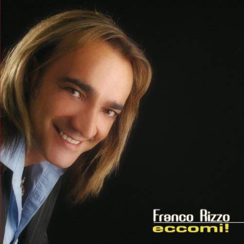 Franco Rizzo - Eccomi!